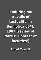 'Enduring on: travails of textuality' in…