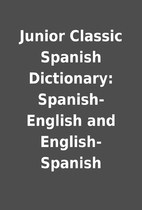 Junior Classic Spanish Dictionary:…