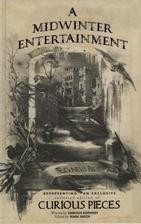 A Midwinter Entertainment by Mark Beech