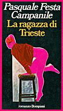 La ragazza di Trieste by Pasquale Festa…