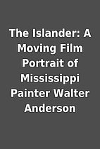 The Islander: A Moving Film Portrait of…