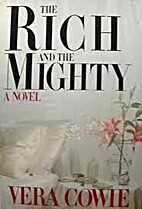 The Rich and the Mighty by Vera Cowie