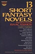 Baker's Dozen: 13 Short Fantasy Novels by…