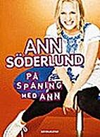 På spaning med Ann by Ann Söderlund