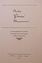 Archaic printers' measurements : a monograph…