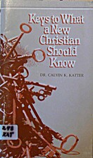 Keys to What a New Christian Should Know by…