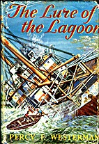 The Lure of the Lagoon by Percy F. Westerman