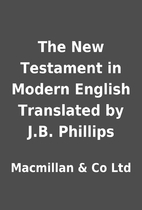 The New Testament in Modern English…