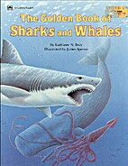 The Golden Book of Sharks and Whales by…