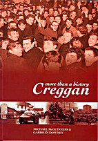 Creggan, More Than a History by Michael…