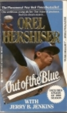Out of the Blue by Orel Hershiser
