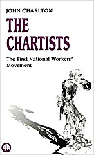 The Chartists : the first national workers'…