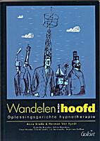 Wandelen in mijn hoofd by Anne Breda &…