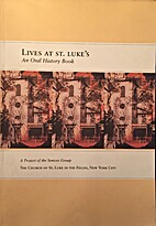 Lives at St. Luke's: An Oral History…