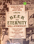 From Beer to Eternity by Will Anderson