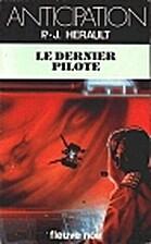 Le Dernier pilote by Paul-Jean Hérault