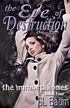 The Eve of Destruction (The Immortal Ones,…