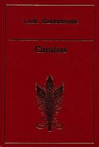 Carabas by Lode Baekelmans