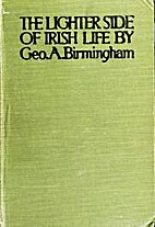 The lighter side of Irish life by George A.…