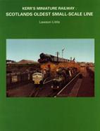 Kerr's Minature Railway :Scotlands Oldest…