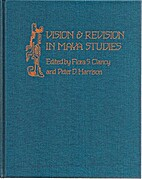Vision and Revision in Maya Studies by Flora…