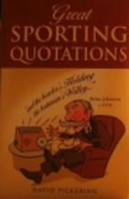 Great Sporting Quotations by David Pickering