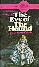 The Eve of the Hound by Deborah Lewis