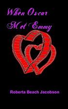 When Oscar Met Emmy by Roberta Beach…