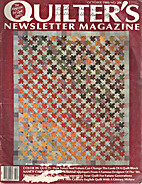 Quilter's Newsletter Magazine Volume 19…