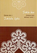 Idrija Lace - Broad Tape 1 by The Idrija…
