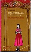 Shakuntala and other writings by Kalidasa