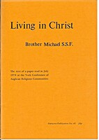 Living in Christ (Fairacres publications) by…