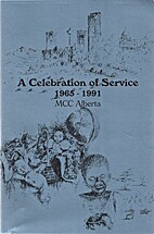 A celebration of service : the story of MCC…