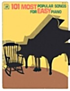 101 Most Popular Songs For Easy Piano