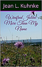 Winifred Jolene More Than My Name by Jean L…
