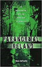 Paranormal Ireland an Investigation Into the…