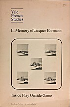 In Memory of Jacques Ehrmann: Inside Play…