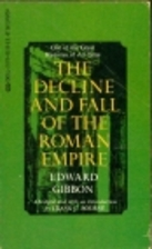 The Decline and Fall of the Roman Empire…