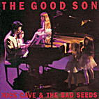 The Good Son by Nick Cave and the Bad Seeds