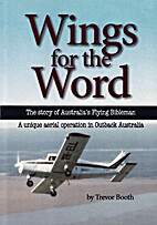 Wings for the word : the story of…