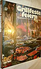 Grillfeste feiern - Die 100 besten Grill-…