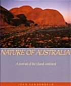 Nature of Australia: A Portrait of the…