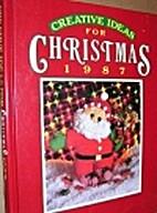 Creative Ideas for Christmas, 1987 (American…