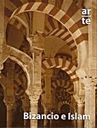A/U - Arte Universal - Bizancio E Islam -…