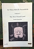 An Olson-Melville Sourcebook, Volume 1, The…