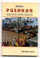 Tirthraj Pushkar by Vipin Behari Goyal