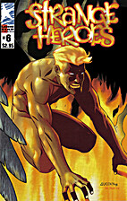 Strange Heroes Number 6 (A Moments Rest) by…