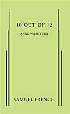 10 Out of 12 by Anne Washburn