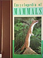Encyclopedia of Mammals (Volume 15, Tig-wha)…