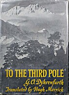 To the third Pole : the history of the High…